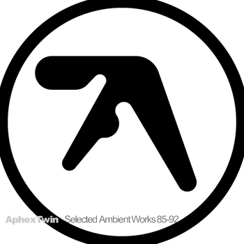 Selected Ambient Works '85-'92 - Aphex Twin