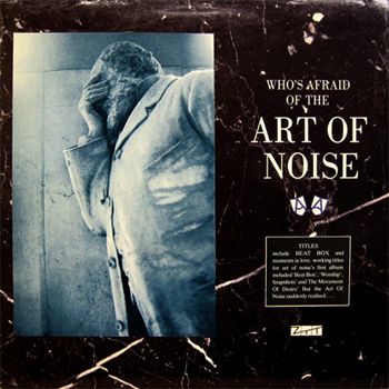 Who's afraid of the - Art of Noise