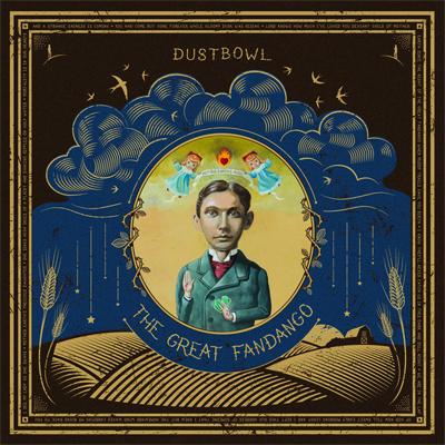 """Dustbowl """"The Great Fandango"""""""