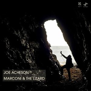 Joe Acheson - Marconi & The Lizard
