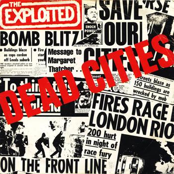 Dead Cities/Hitler's On A Charts Again/Class War