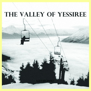 A. Dyjecinski – The Valley Of Yessiree