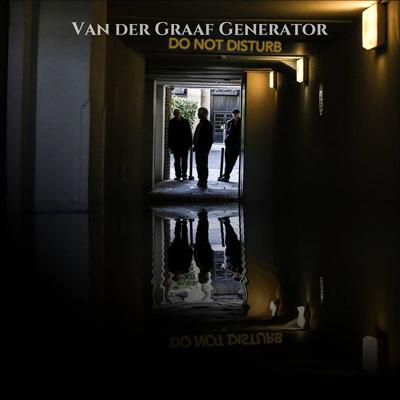 """Van der Graaf Generator """"Do Not Disturb"""""""