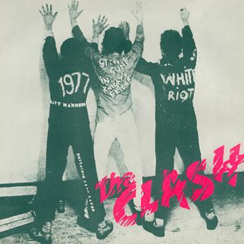 """White Riot"" / ""1977"""