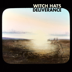 Witch Hats - Deliverance