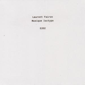 Laurent Fairon - Musique Isotype