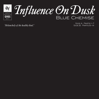 Blue Chemise - Influence On Dusk