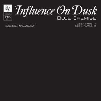 Blue Chemise - Influence On Dusk