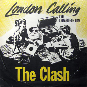 "THE CLASH – ""London Calling"""