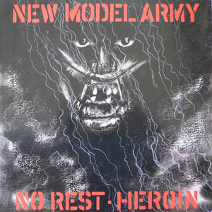 "NEW MODEL ARMY – ""No Rest"""