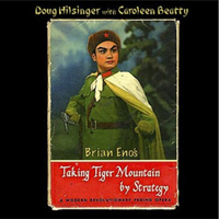 DOUGH HILSINGER with CAROLEEN BEAUTY – Taking Tiger Mountain by Strategy