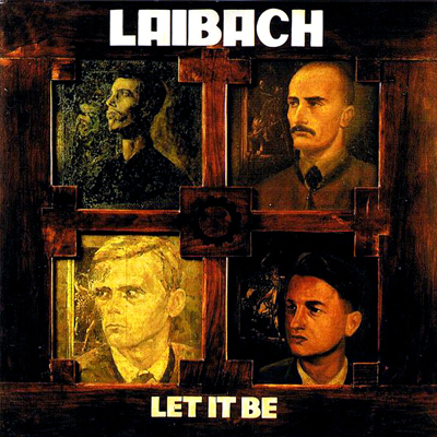 LAIBACH – Let it Be