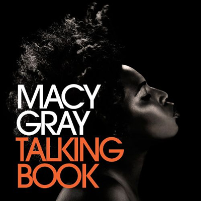 MACY GRAY – Talking Book