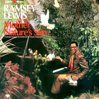 RAMSEY LEWIS – Mother nature's son