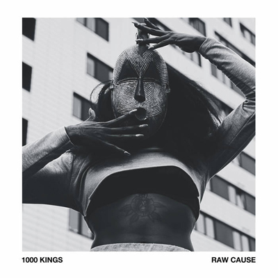 1000 Kings - Raw Cause