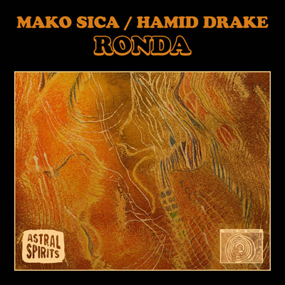 Mako Sica / Hamid Drake - Ronda