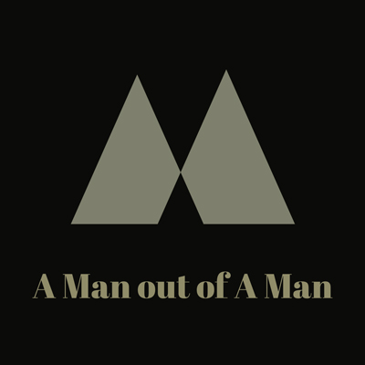 A Man out of a Man