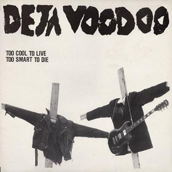 Deja Voodoo