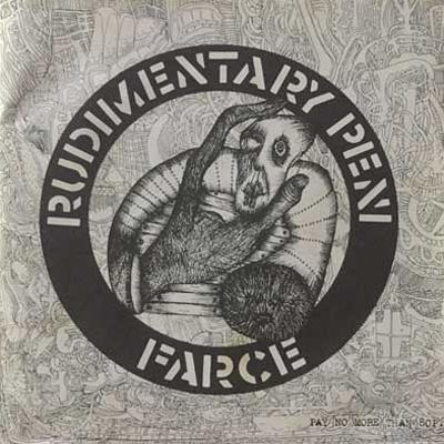 Rudimentary Peni - Farce