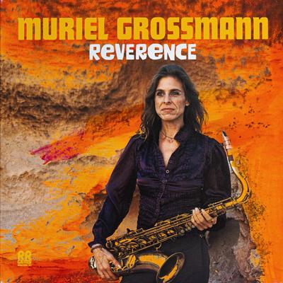 Muriel Grossmann - Reverence