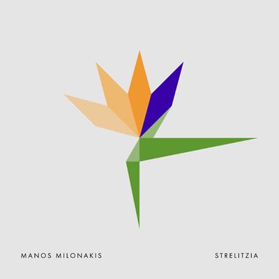 Μάνος Μυλωνάκης - Strelitzia
