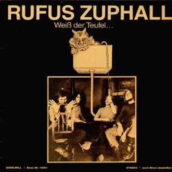 Rufus Zuphall - Weiß der Teufel