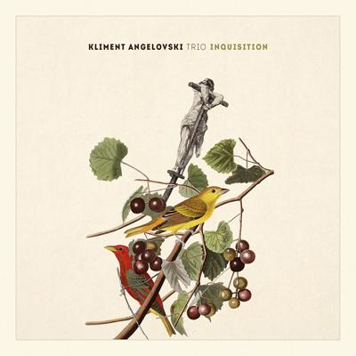 Kliment Angelovski Trio - Inquisition