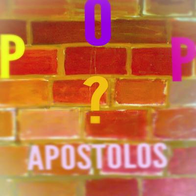 Απόστολος - Pop?