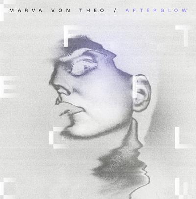 Μarva von Theo - Afterglow