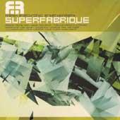 Superfabrique