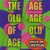 The Age Old Age Of Old Age