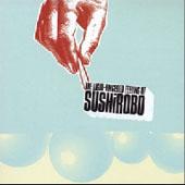 The Light Fingered Feeling Of SushiRobo