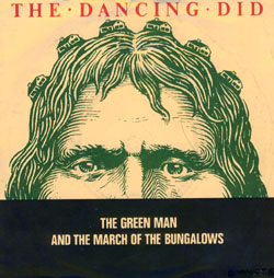 Dancing Did - The green man