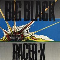 Big Black Racer X