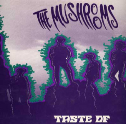 Taste of the Mushrooms