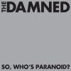 So whos paranoid
