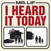 Mr Lif i heard it today