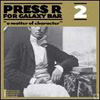 press r for galaxy - klik records
