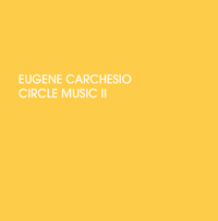 Eugene Carchesio - Circle Music II
