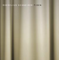 Roedelius Schneider - Tiden