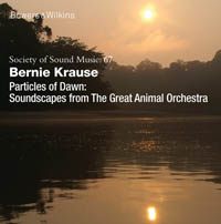 Bernie Krause - Particles of Dawn
