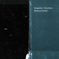 Vera Kappeler & Peter Conradin Zumthor - Babylon-Suite