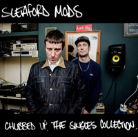 Sleaford Mods - Chubbed Up
