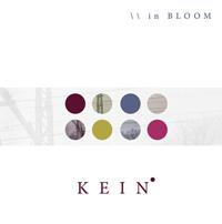 Kein - In Bloom