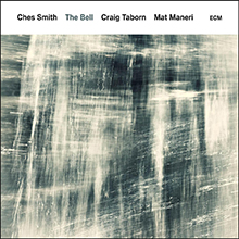 Ches Smith - The Bell