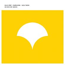 Iggy Pop, Tarwater & Alva Noto - Leaves of Grass EP