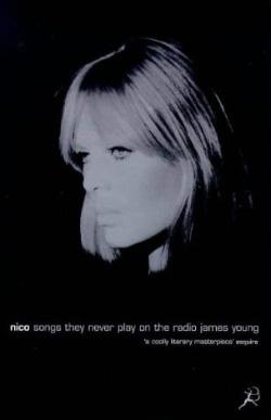 Nico Songs they never play on the radio