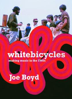 Joe Boyd White Bicycles