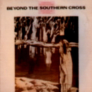 Beyond the southern cross