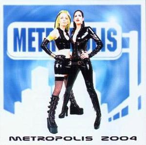 Metropolis 2004